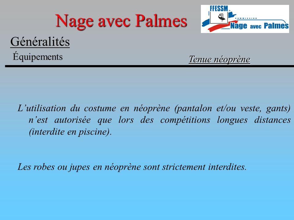 Nage avec Palmes Généralités Équipements Tenue néoprène