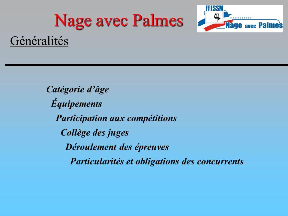 Nage avec Palmes Généralités Catégorie d'âge Équipements