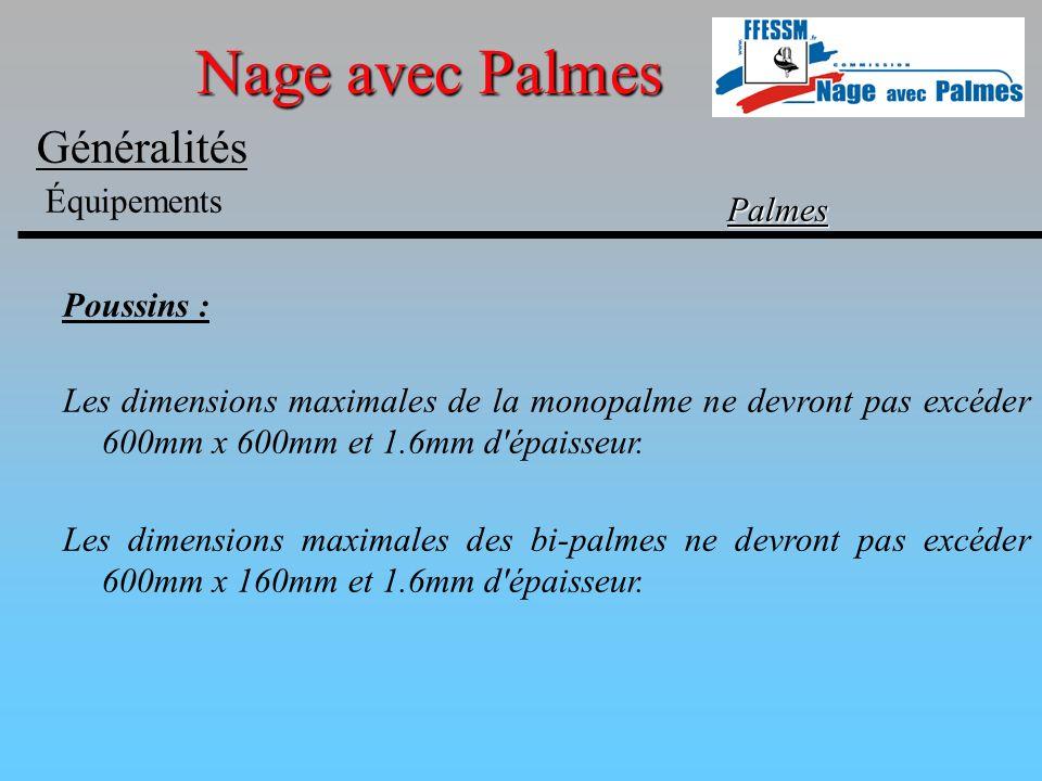 Nage avec Palmes Généralités Équipements Palmes Poussins :