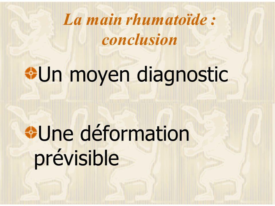 La main rhumatoïde : conclusion