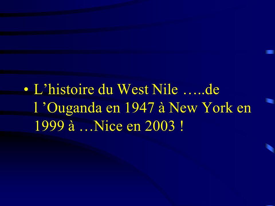 L'histoire du West Nile …
