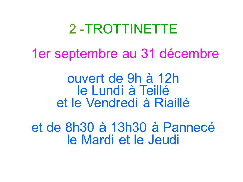 1er septembre au 31 décembre ouvert de 9h à 12h