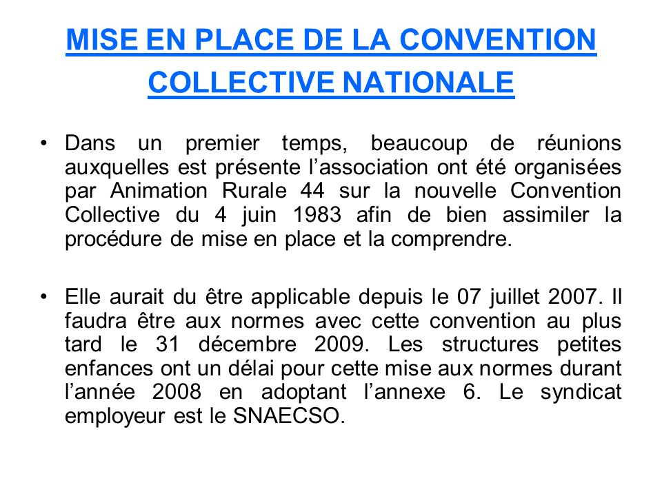 MISE EN PLACE DE LA CONVENTION COLLECTIVE NATIONALE