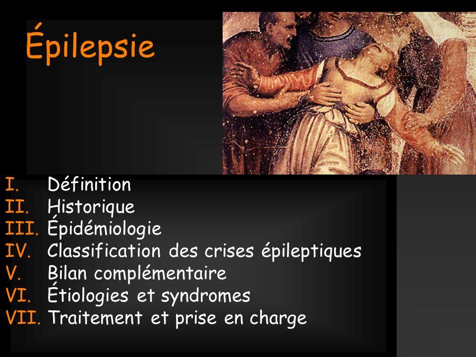 Épilepsie Définition Historique Épidémiologie