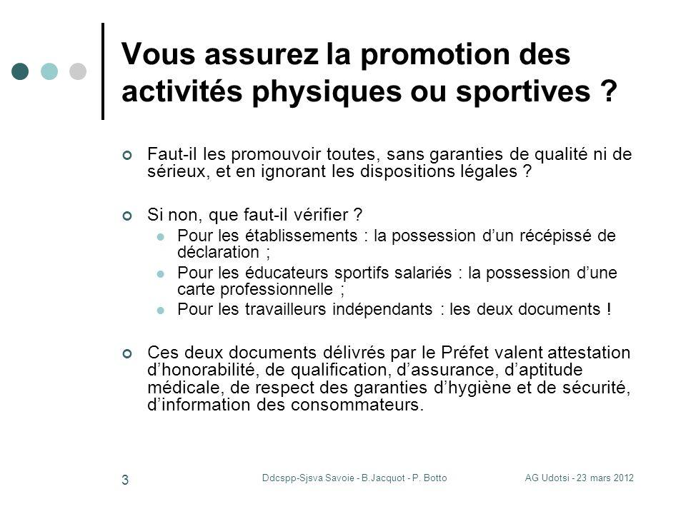 Vous assurez la promotion des activités physiques ou sportives