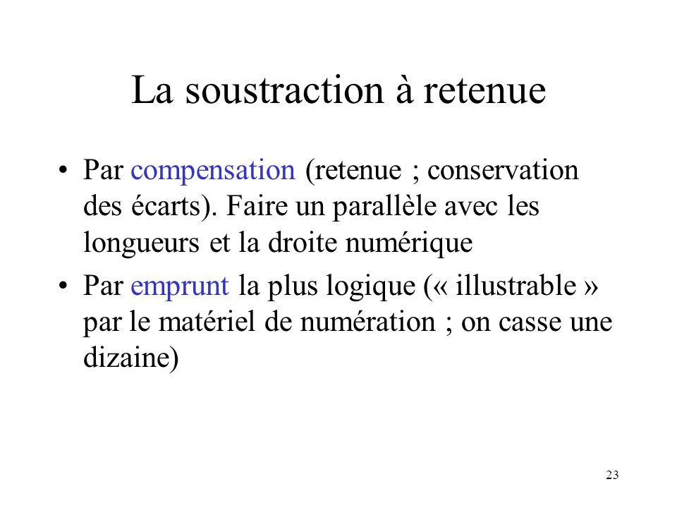 La soustraction à retenue