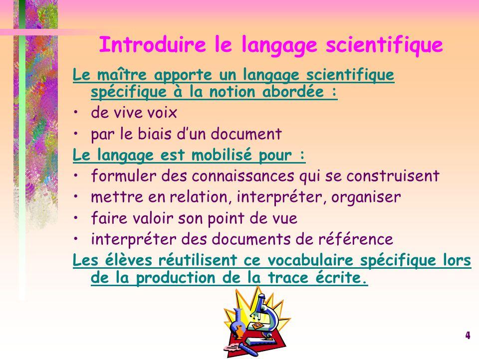 Introduire le langage scientifique