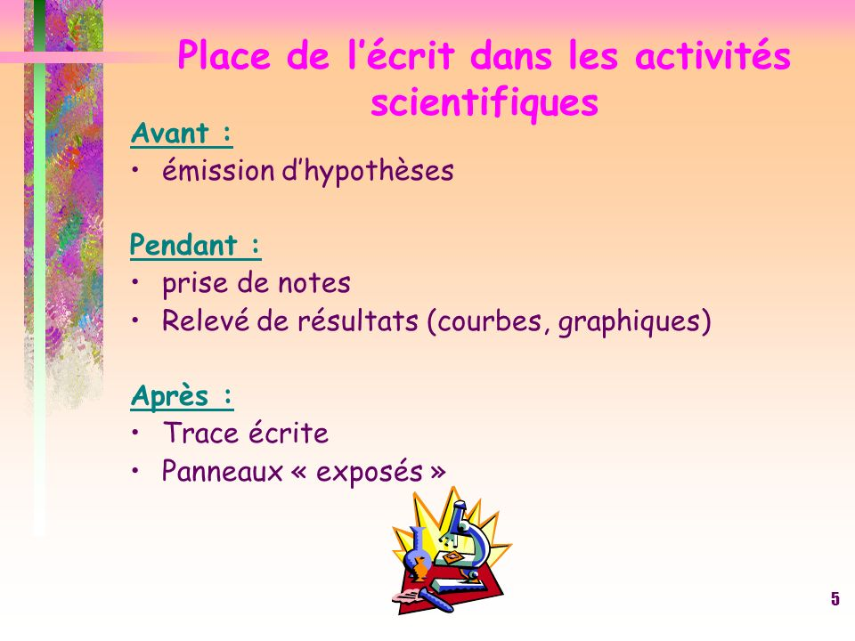 Place de l'écrit dans les activités scientifiques