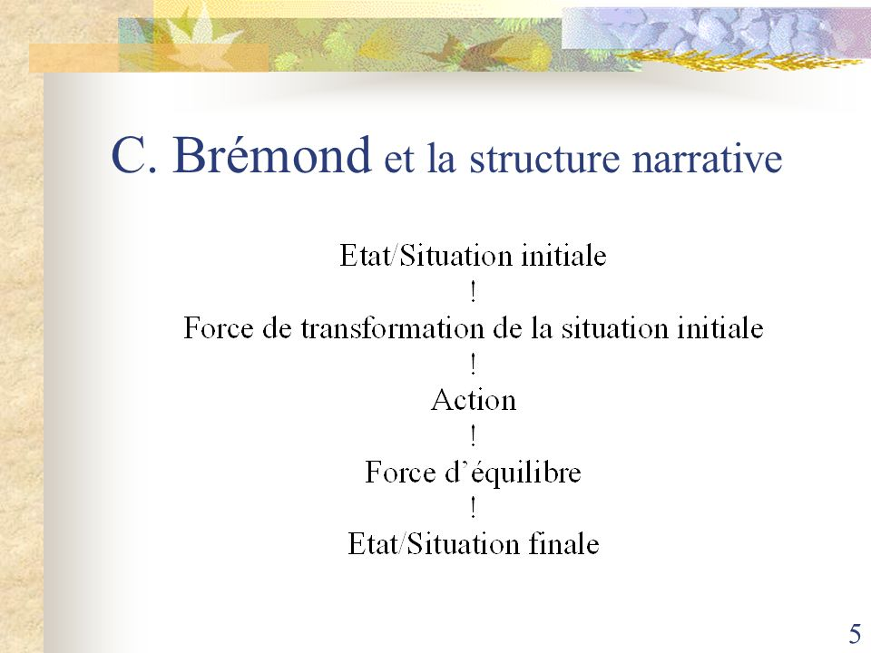 C. Brémond et la structure narrative