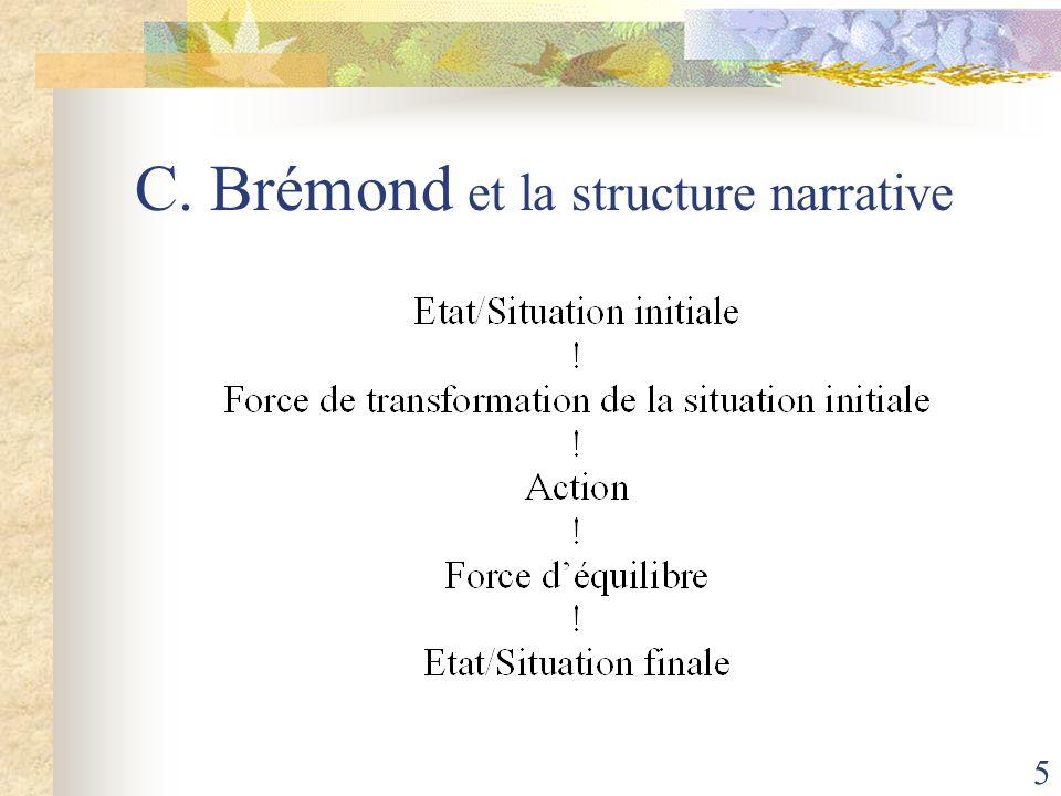 C. Brémond et la structure narrative