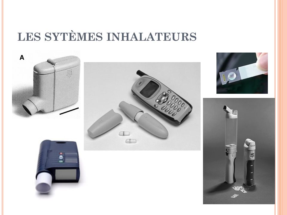 LES SYTÈMES INHALATEURS
