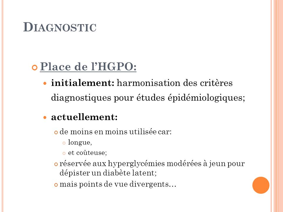 Diagnostic Place de l'HGPO: