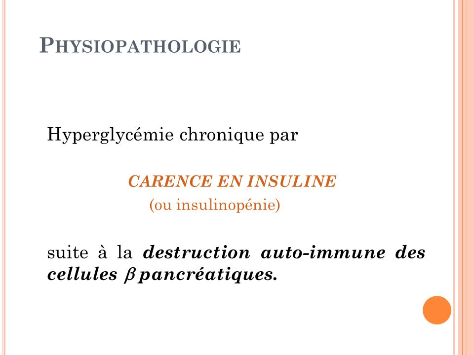 Physiopathologie Hyperglycémie chronique par CARENCE EN INSULINE