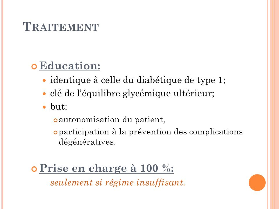 Traitement Education: Prise en charge à 100 %: