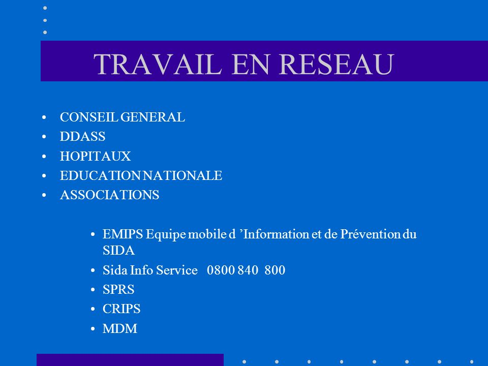 TRAVAIL EN RESEAU CONSEIL GENERAL DDASS HOPITAUX EDUCATION NATIONALE