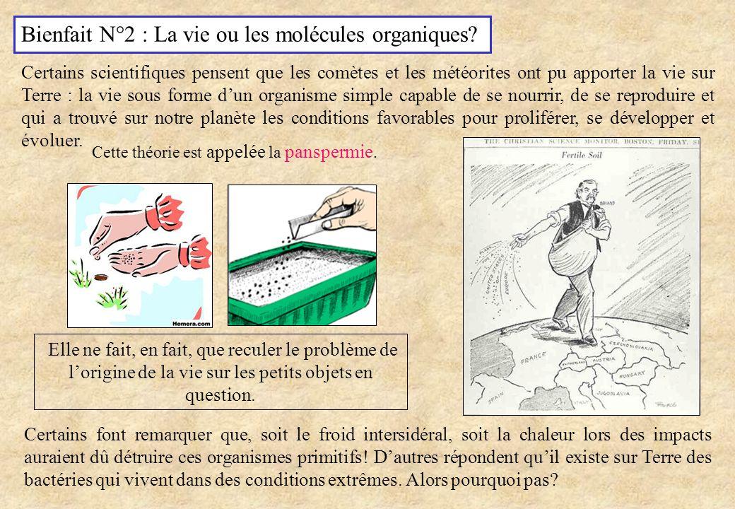 Bienfait N°2 : La vie ou les molécules organiques