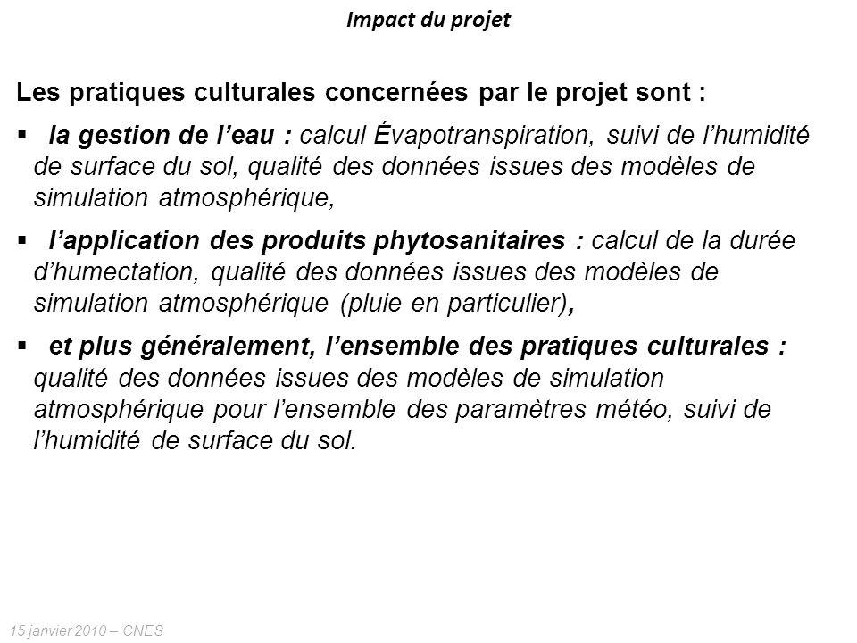 Les pratiques culturales concernées par le projet sont :