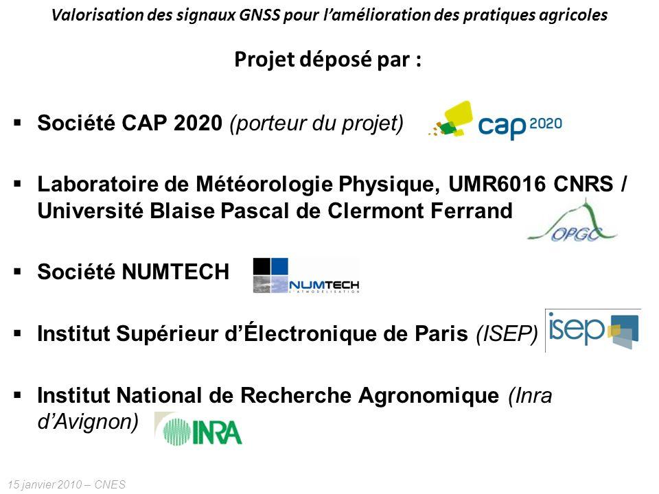 Projet déposé par : Société CAP 2020 (porteur du projet)