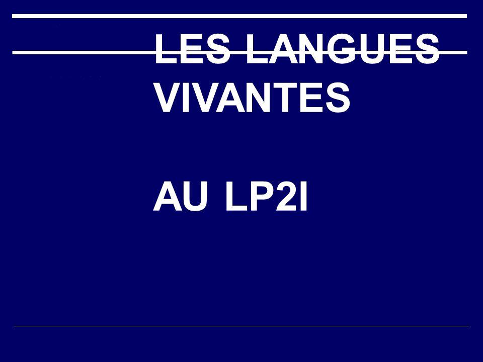 LES LANGUES VIVANTES AU LP2I