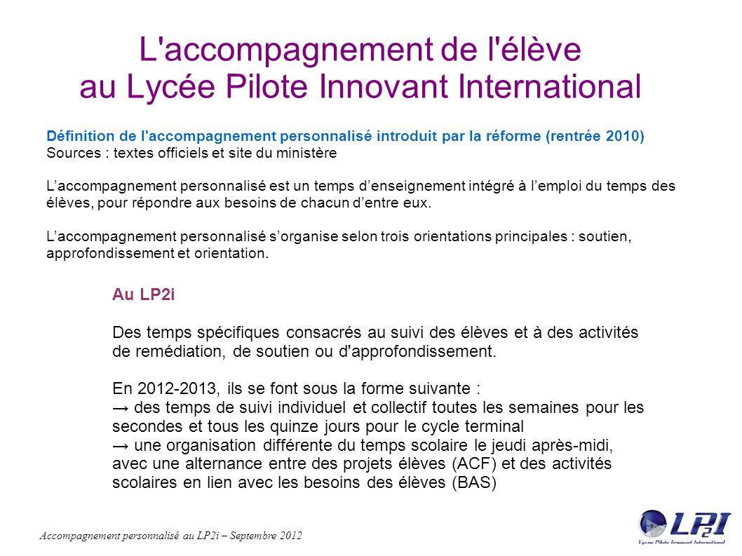 L accompagnement de l élève au Lycée Pilote Innovant International