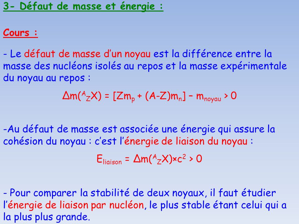 3- Défaut de masse et énergie :