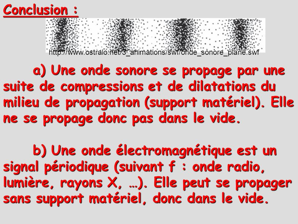 Conclusion :http://www.ostralo.net/3_animations/swf/onde_sonore_plane.swf.
