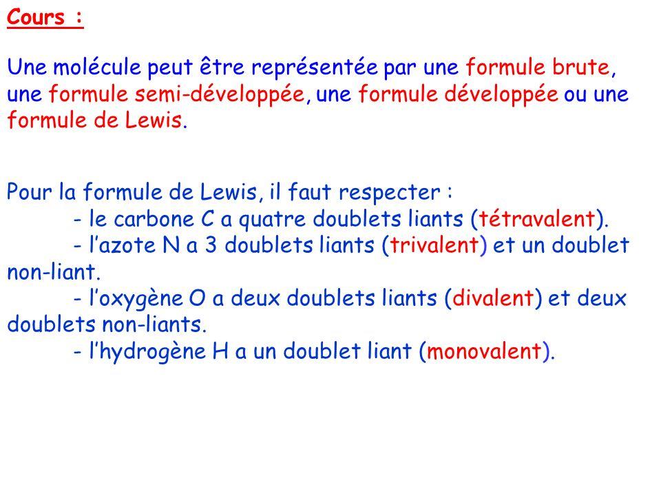 Pour la formule de Lewis, il faut respecter :