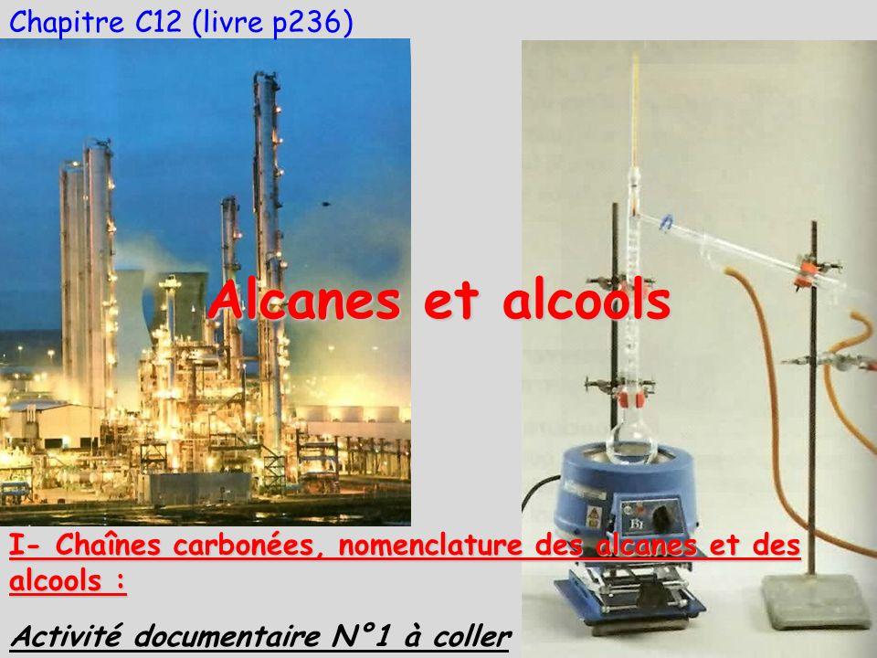 Alcanes et alcools Chapitre C12 (livre p236)