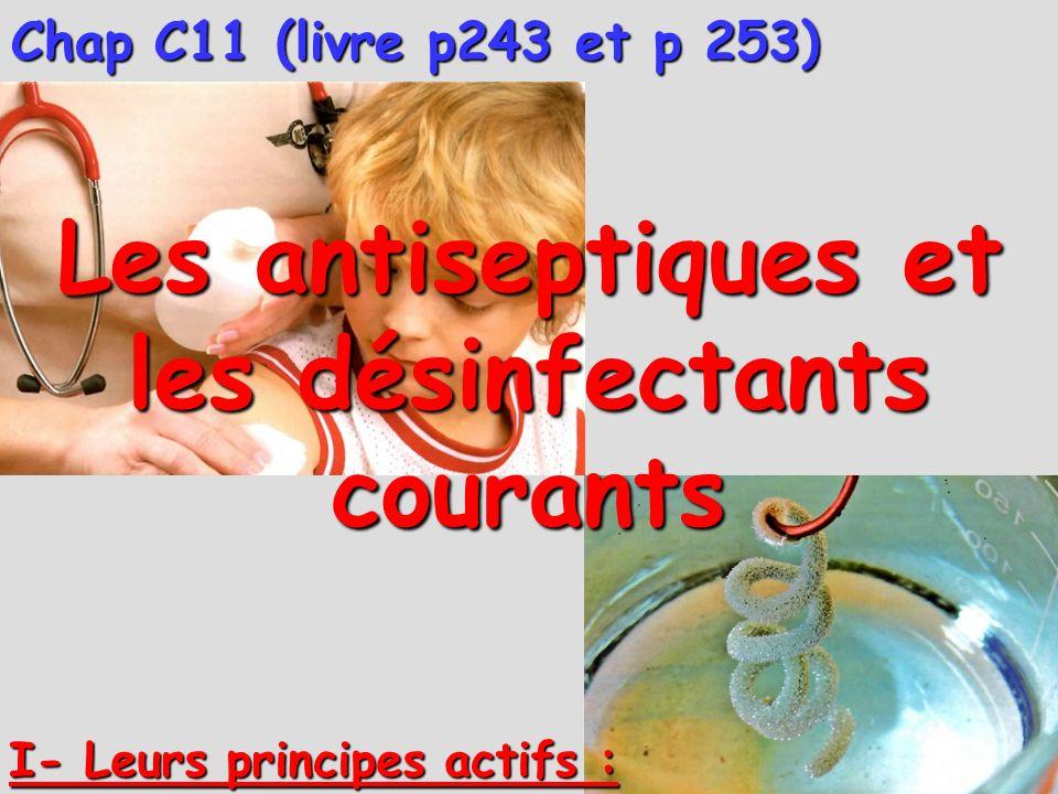 Les antiseptiques et les désinfectants courants