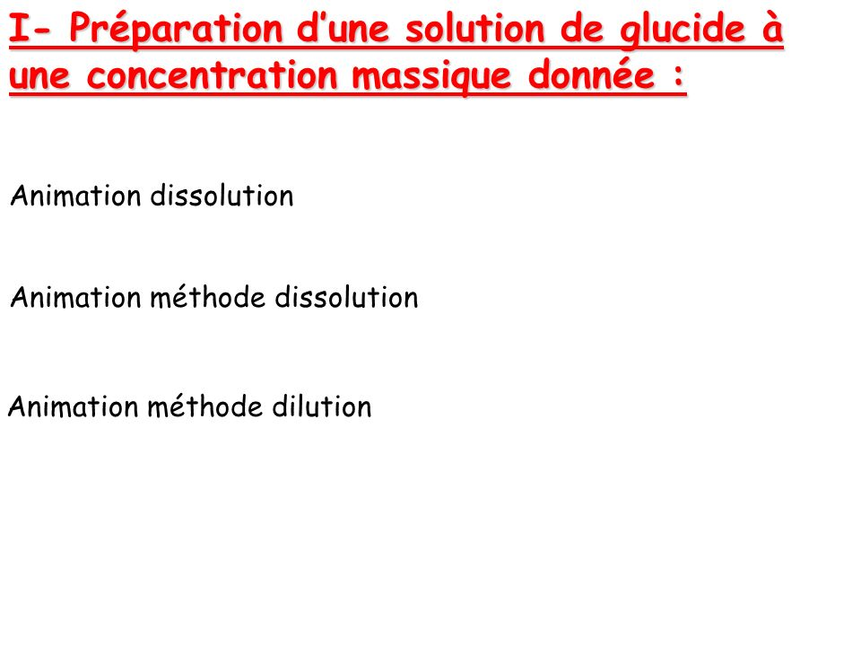 I- Préparation d'une solution de glucide à une concentration massique donnée :