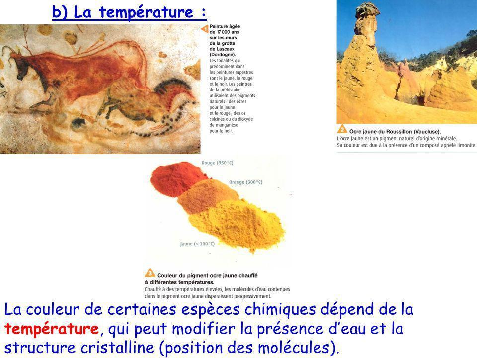 b) La température :