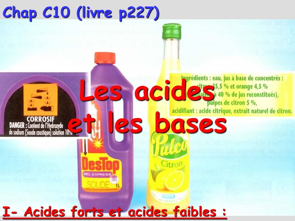 Les acides et les bases Chap C10 (livre p227)