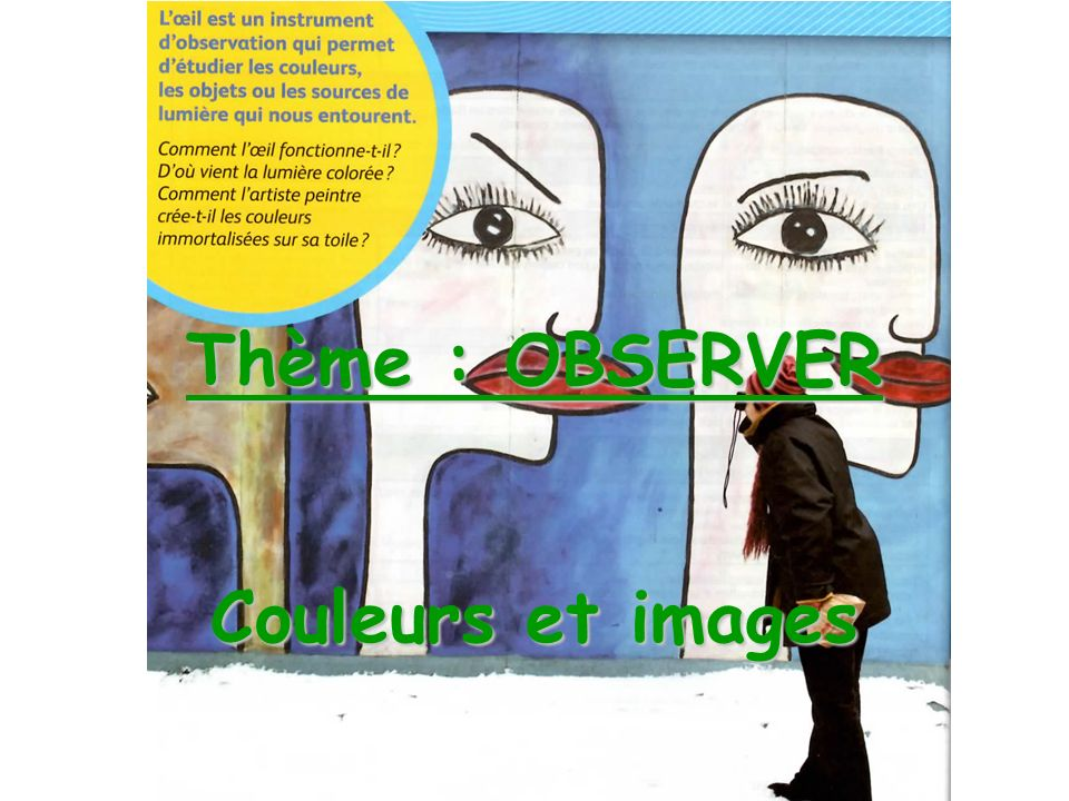 Thème : OBSERVER Couleurs et images