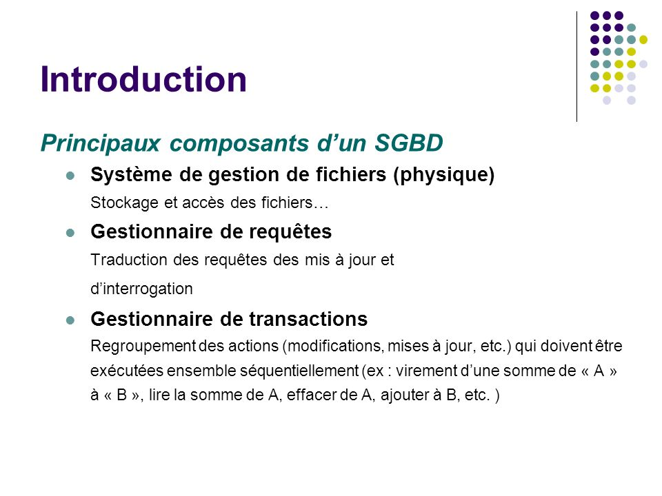Introduction Principaux composants d'un SGBD