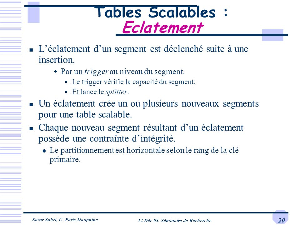 Tables Scalables : Eclatement