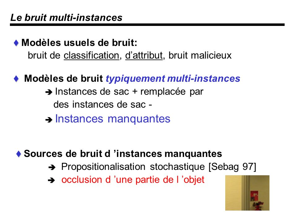 Le bruit multi-instances