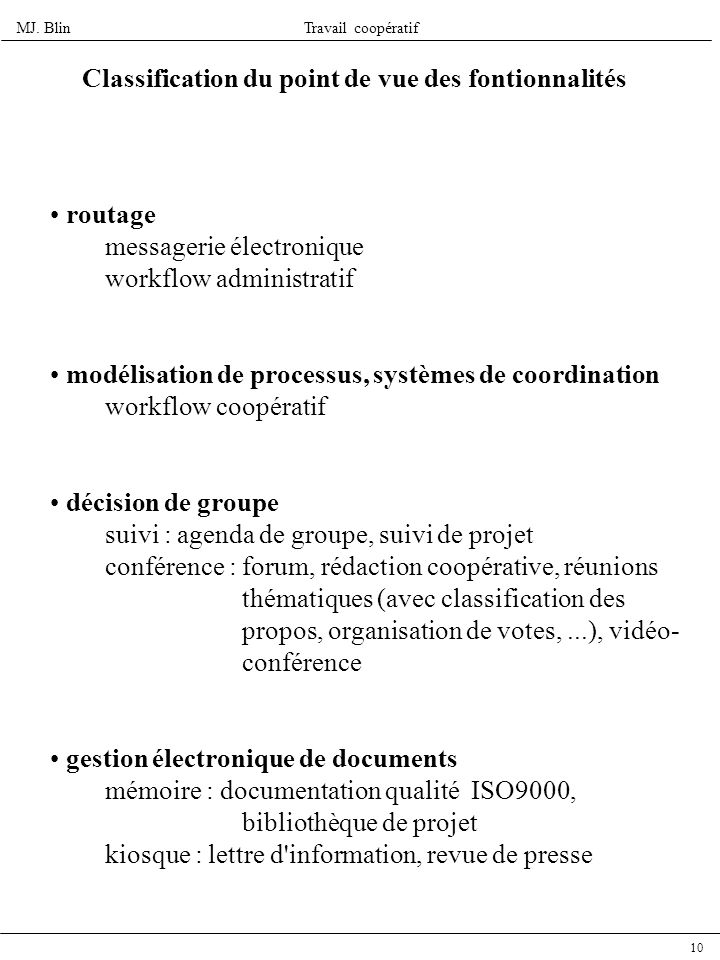 Classification du point de vue des fontionnalités