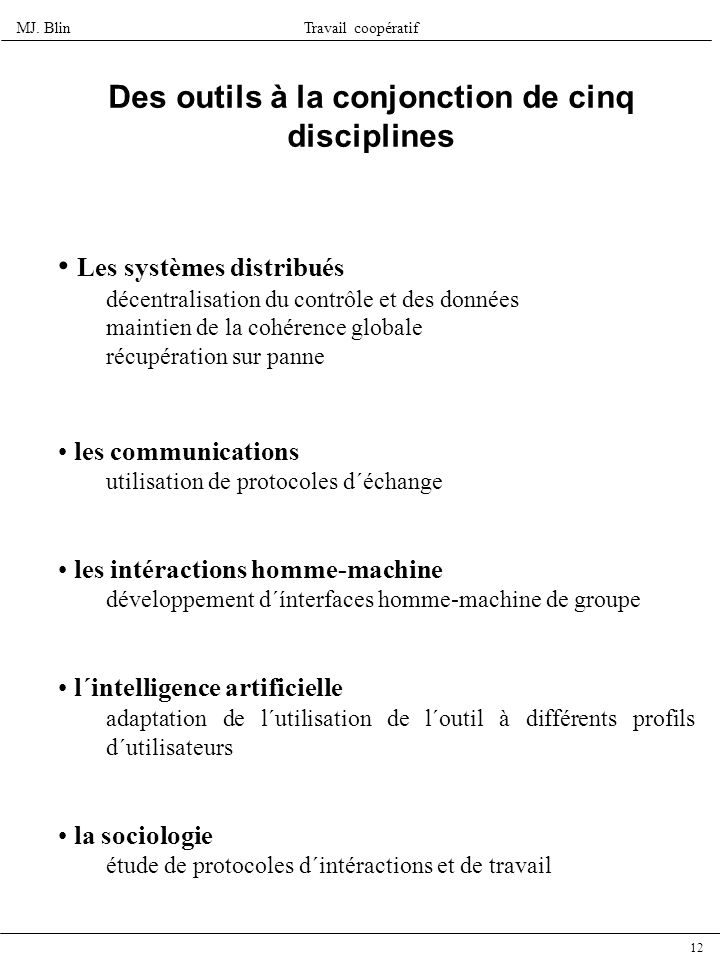 Des outils à la conjonction de cinq disciplines