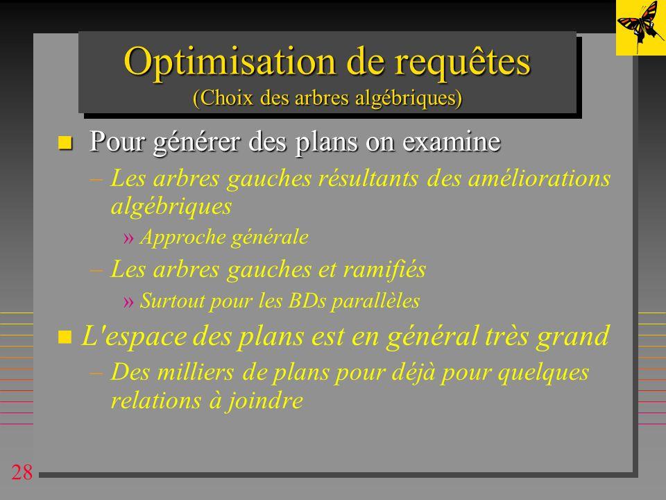 Optimisation de requêtes (Choix des arbres algébriques)