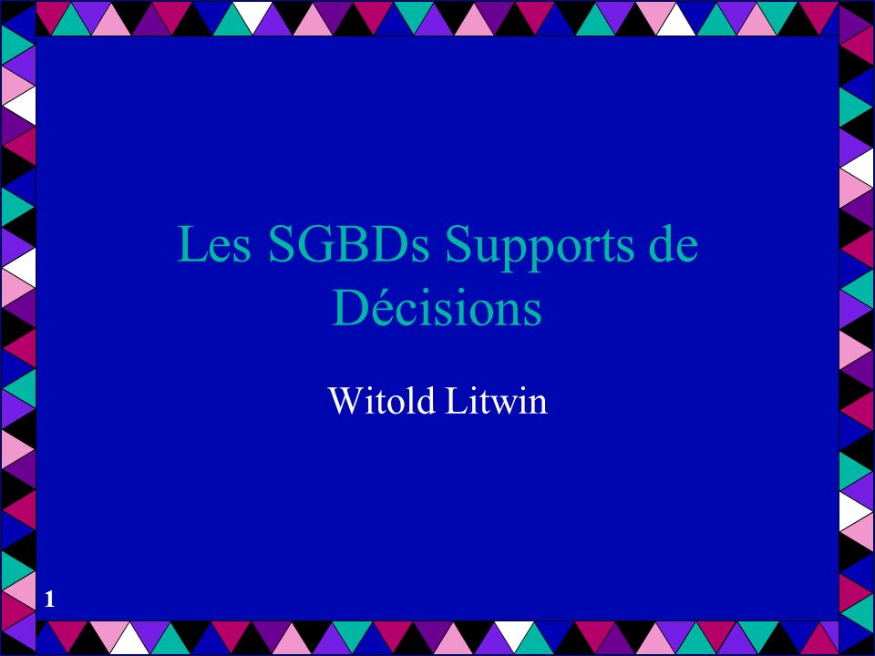 Les SGBDs Supports de Décisions