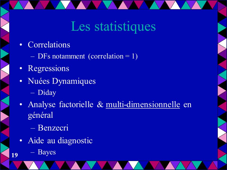 Les statistiques Correlations Regressions Nuées Dynamiques