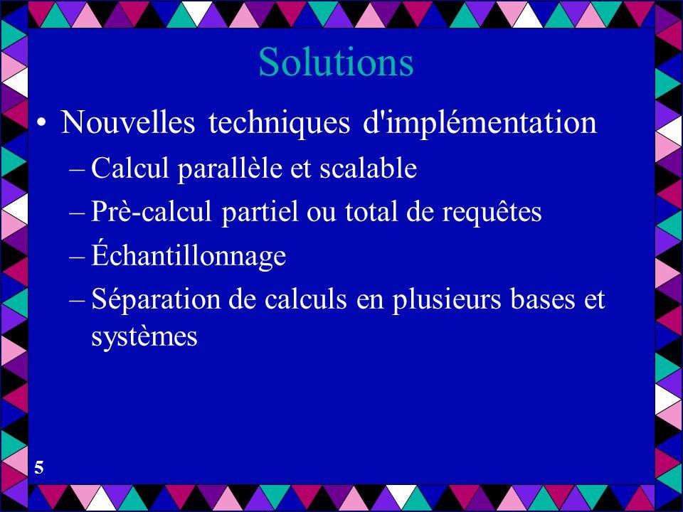 Solutions Nouvelles techniques d implémentation