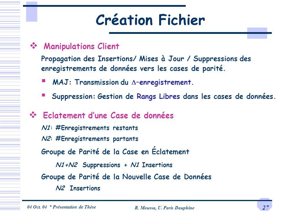 Création Fichier Manipulations Client Eclatement d'une Case de données