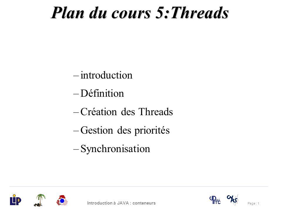 Plan du cours 5:Threads introduction Définition Création des Threads