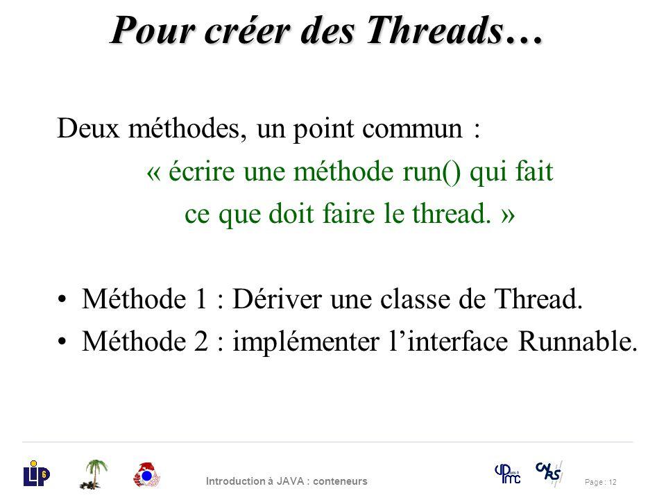 Pour créer des Threads…