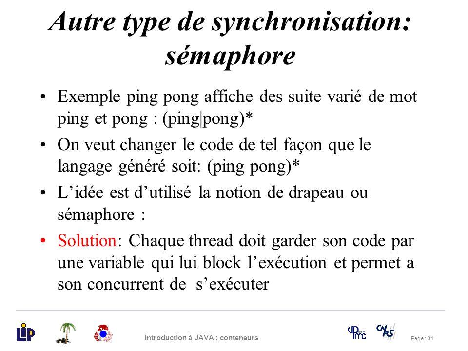 Autre type de synchronisation: sémaphore