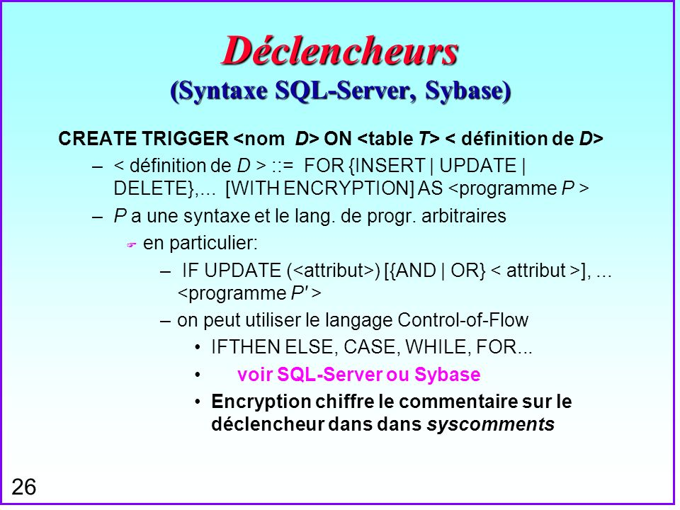 Déclencheurs (Syntaxe SQL-Server, Sybase)