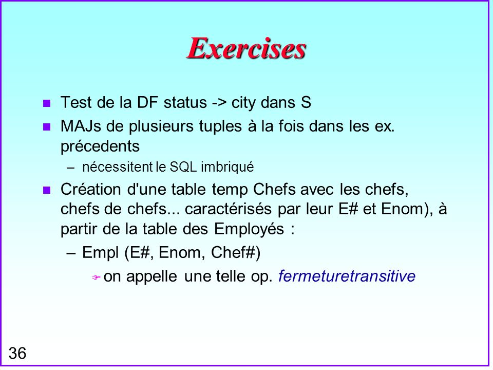 Exercises Test de la DF status -> city dans S
