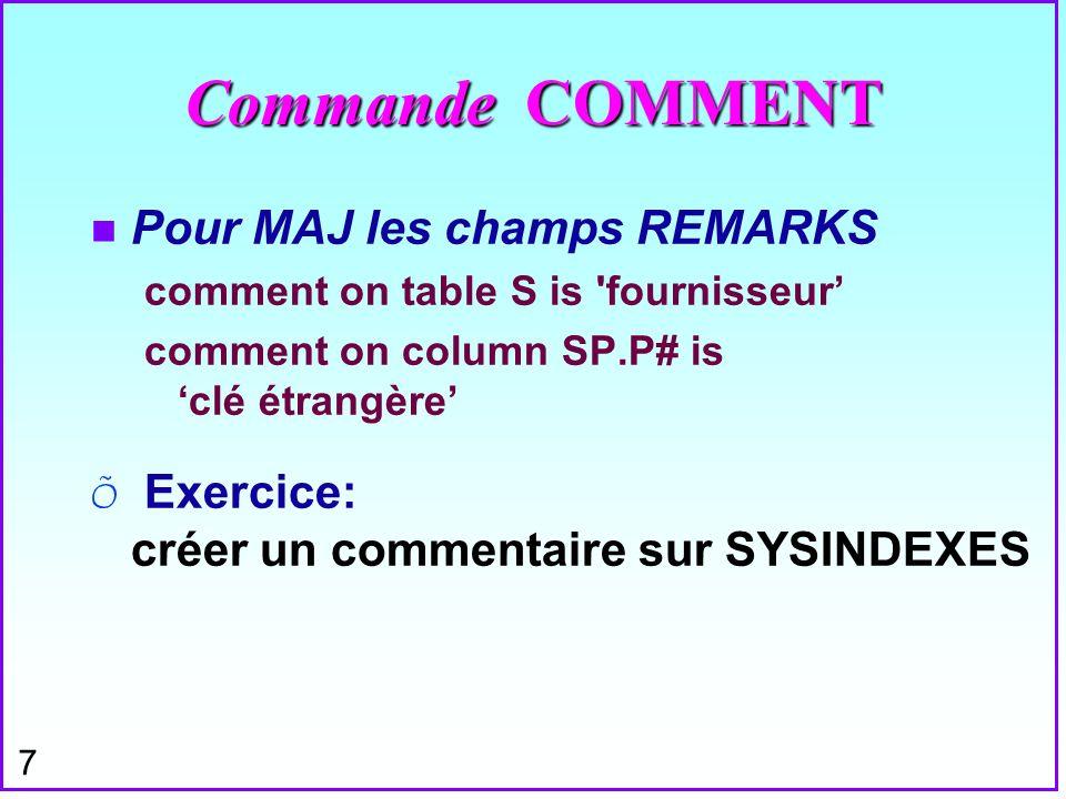 Commande COMMENT Pour MAJ les champs REMARKS