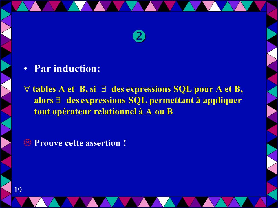  Par induction:
